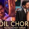 Dil Chori Sada Ho Gaya Yo Yo Honey Singh Hd Mp3