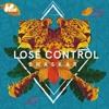 Bhaskar - Lose Control (Original Mix)[OUT NOW] Portada del disco