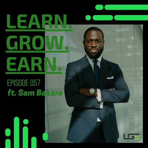 EP 057 Sam Bakare - Importance of Telling Your Story Through LinkedIn