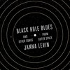 Black Hole Blues And Other Songs From Outer Space By Janna Levin Audiobook Excerpt