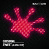 Chris Bowl - Sweet (Kanu Edit) [OUT NOW on Beatport]