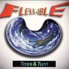 Toss & Turn - Flexxible (Jamie B & Nova Scotia Remix)FREE DOWNLOAD
