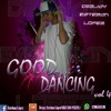 GOOD DANCING Vol.4 Deejay Esteban López