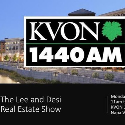 Lee & Desi Real Estate Show - Stop Napa Oaks Debate 1/29/18