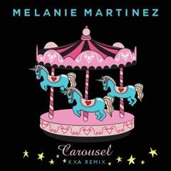 Melanie Martinez - Carousel (KXA Remix) *NOW ON TRAP NATION*