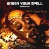 Stephen Emmer Ft Chaka Khan - Under Your Spell (Auro Remix)