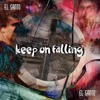 Keep on falling