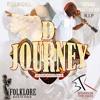 D Journey [2018] (BTK Brandon The Kidd Remix)- Devon Matthews & Ella Andall [Folklore Riddim]