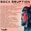 Dj Ramon Presents Soca Eruption 2018 (part3) - Soca Kingdom