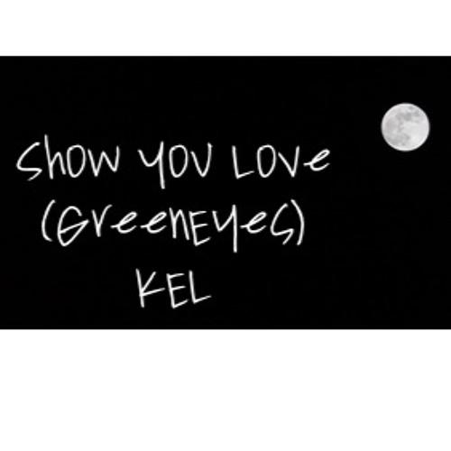 show you love. (GreenEyes)