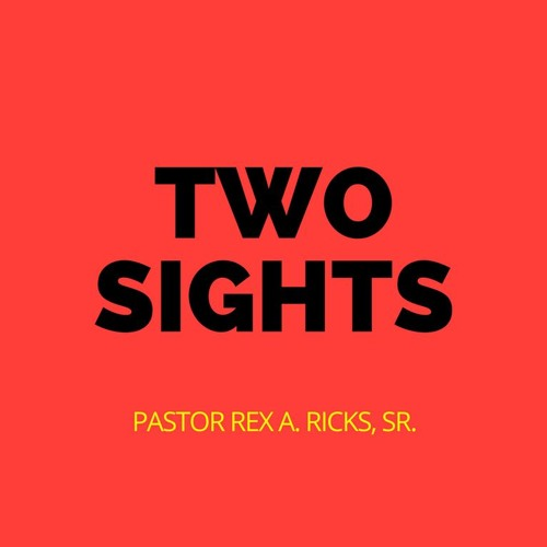 """""""Two Sights"""" 1/21/18"""