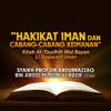 Penjelasan Bahwa Iman Bisa Bertambah dan Berkurang - At-Taudhih Wal Bayan Li Syajaratil Iman mp3