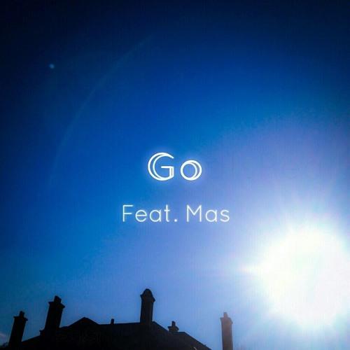 Go (feat. Mas Da Don)