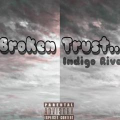 """""""Broken Trust"""" (Prod.) Nicholas Allen"""