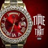 Bigg Time For That (Prod by Dremadeit)