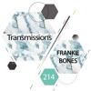 Frankie Bones - Transmissions Podcast 214 2018-01-22 Artwork