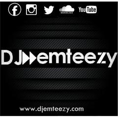 DJ emteezy - Vol 14 Naija Mix - WizKid, Davido, Iyanya, Mafikizolo, KCee etc