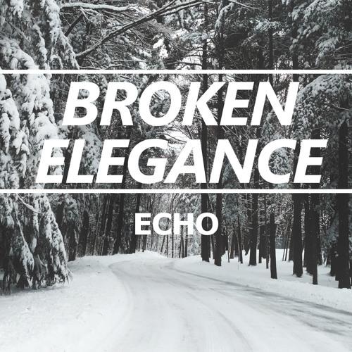 Broken Elegance - Echo