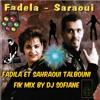 Fadila Et Sahraoui Talbouni Fik Mix By Dj Sofiane