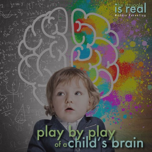Play by Play of a Child's Brain feat. Dr. Sheryl G. Ziegler