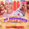 MC Lukkas e MC Gustta - No Movimento mp3