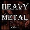Heavy Metal Vol. II (15 Sec. Sampler)