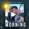 New Morning (Bob Dylan Cover)