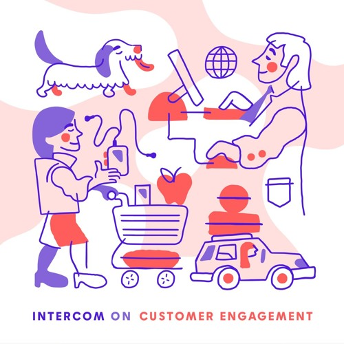 Intercom on Customer Engagement