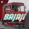 Mo Music Ft Roma - Bajaji