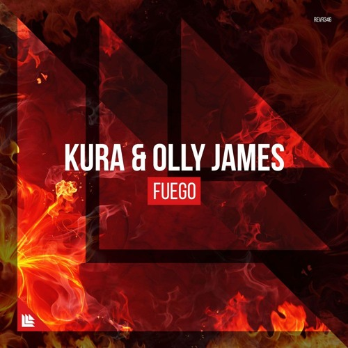 KURA & Olly James - Fuego (Extended Mix)