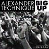 Alexander Technique  - Big Up (Edit)Dopewax Records