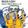 Praveen Achary - Spaghetti Monster Podcast #017