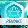 Steff Da Campo, Siks - Make Me Feel (High 'n' Rich Remake) FREE ALS FILE