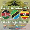 EAST AFRICA AFRO BEATS MUSIC MIX (KENYA TANZANIA & UGANDA BY @DJTICKZZY