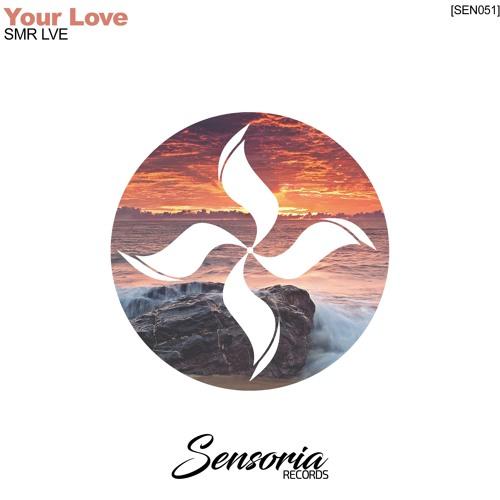SMR LVE - Your Love
