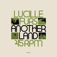 Lucille Furs - Another Land