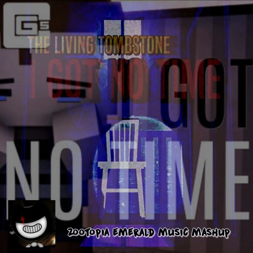 I GOT NO TIME (Remix + Original) [CG5 vs TLT] by