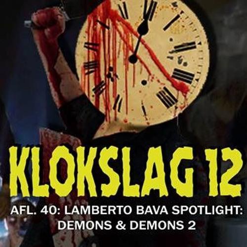 40. Lamberto Bava Spotlight:  Demons (1985) & Demons 2 (1986) (W/ Anthony Palaia)