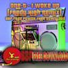 One-T - I Woke Up (Fredy High Remix) [BBP Free Power Hour Download]