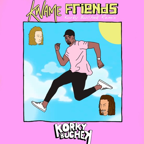 Kwame - Friends (Korky Buchek Remix)