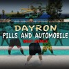 DAYRON - PILLS AND AUTOMOBILE BEAT REMIX