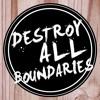 Destroy All Boundaries Ep 1: 2017 part 1 mp3