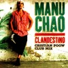 Manu Chao - Clandestino (Cristian Poow Club Mix) FREE DL
