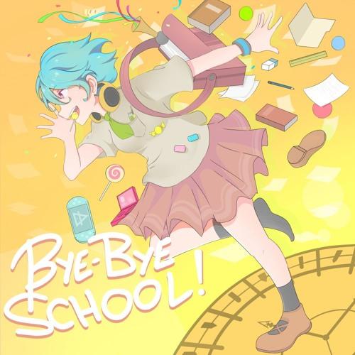 【Hatsune Miku】Bye-Bye School!【Check the PV on Description!】