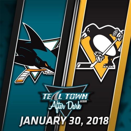 Teal Town USA After Dark (Postgame) Sharks @ Penguins -  1-30-2018