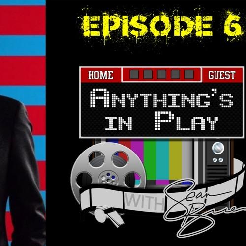 Anything's in Play Episode 5: Designated Survivor
