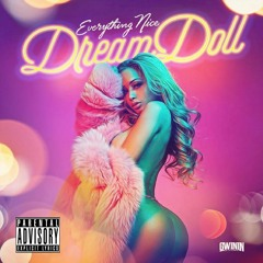 Dreamdoll - Everything Nice (Jersey Club Remix)