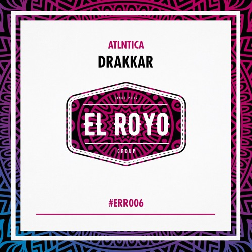 ATLNTICA - Drakkar (Original Mix) #ERR006