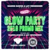 GLOW PARTY 2018 PROMO MIX - by RAGING DAWGS (Italy) X LUV MESSENGER (Barcellona)