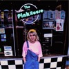 The Pink House - Do You Know What I Mean? (unmastered)